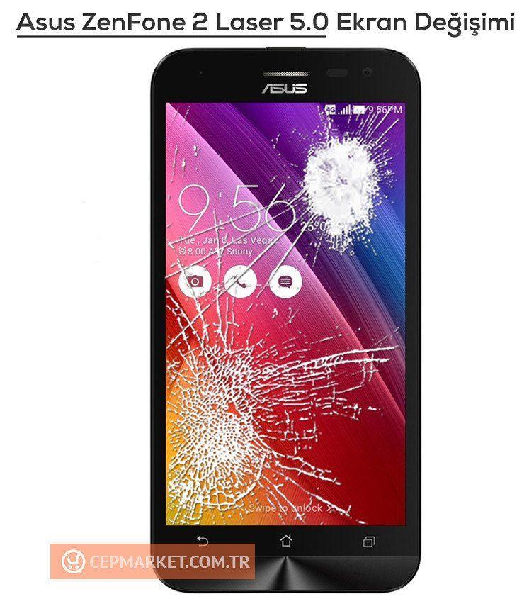 Asus Zenfone 2 Laser 5.0 Ekran Değişimi