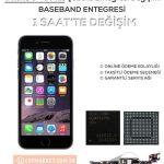 iPhone 6 – 6 Plus Baseband Şebeke Entegresi Değişimi
