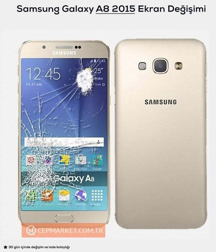 Samsung A8 2015 Ekran Değişimi