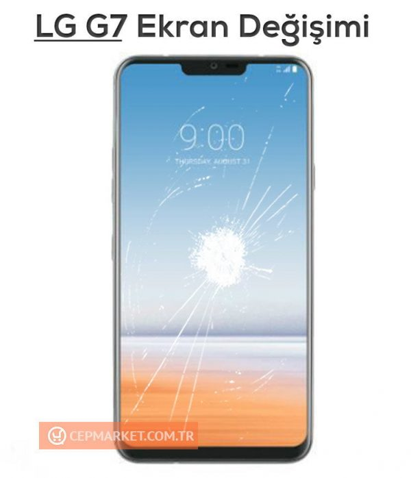LG G7 Ekran Değişimi