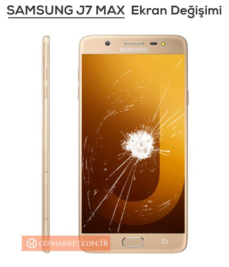 Samsung J7 MAX Ekran Değişimi