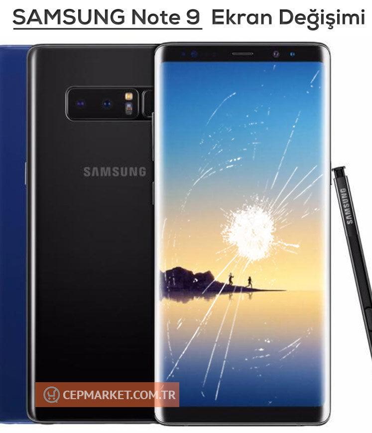 Samsung Galaxy Note 9 Ekran Değişimi