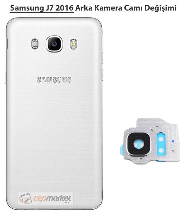 Samsung J7 2016 Arka Kamera Camı Değişimi