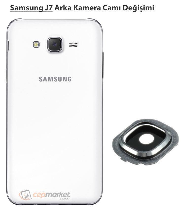 Samsung Galaxy J7 Arka Kamera Camı Değişimi