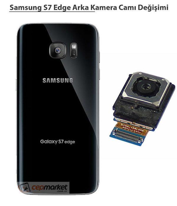 Samsung Galaxy S7 Edge Arka Kamera Camı Değişimi