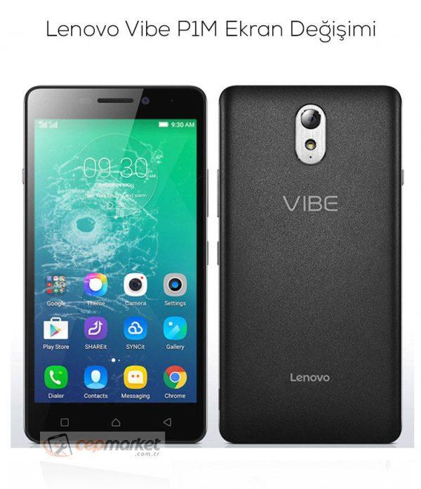 Lenovo Vibe P1M Ekran Değişimi