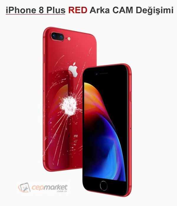 iPhone 8 Plus RED Arka Cam Değişimi