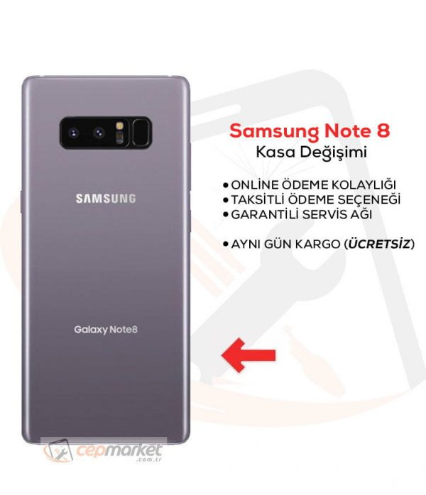 Samsung Galaxy Note 8 Kasa Değişimi