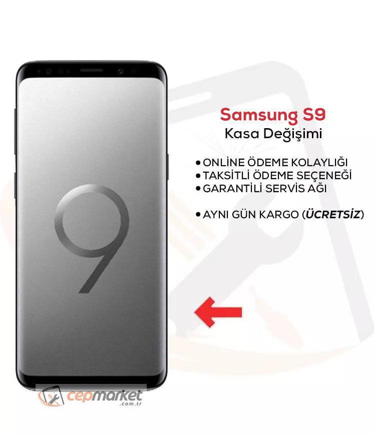 Samsung Galaxy S9 Kasa Değişimi