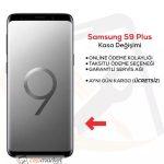Samsung S9 Plus Kasa Değişimi