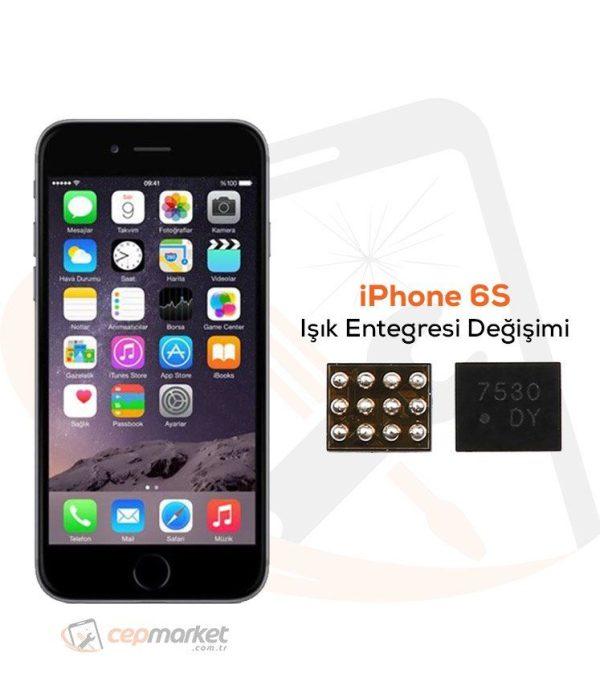 iPhone 6S Işık Entegresi Değişimi