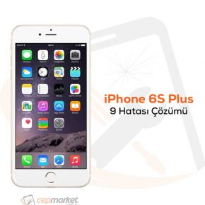 iPhone 6S Plus 9 Hatası Çözümü