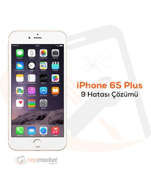 iPhone 6S Plus 9 Hatası Çözümü