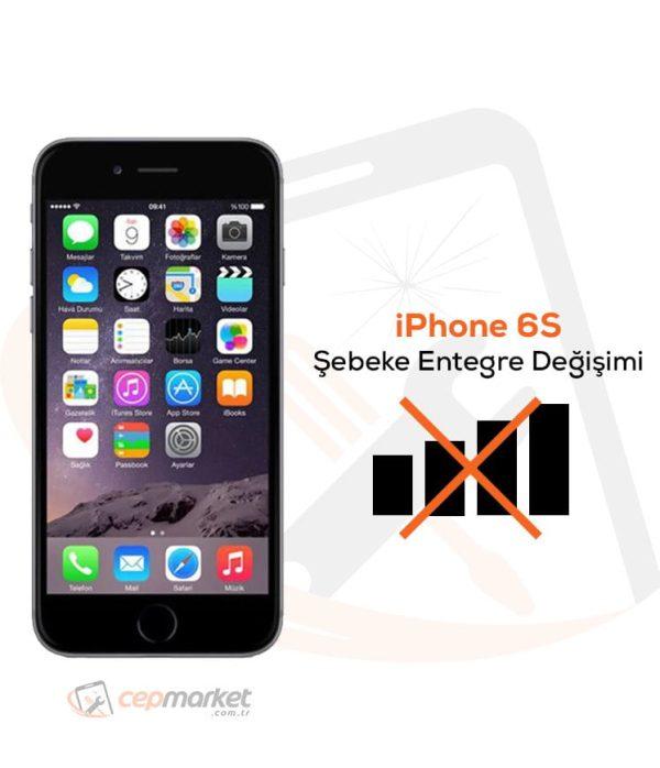 iPhone 6S Şebeke Entegre Değişimi