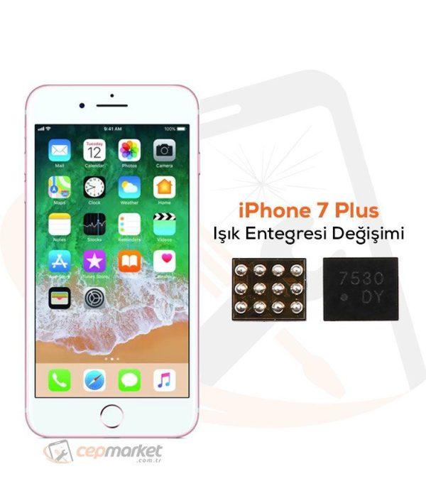 iPhone 7 Plus Işık Entegresi Değişimi