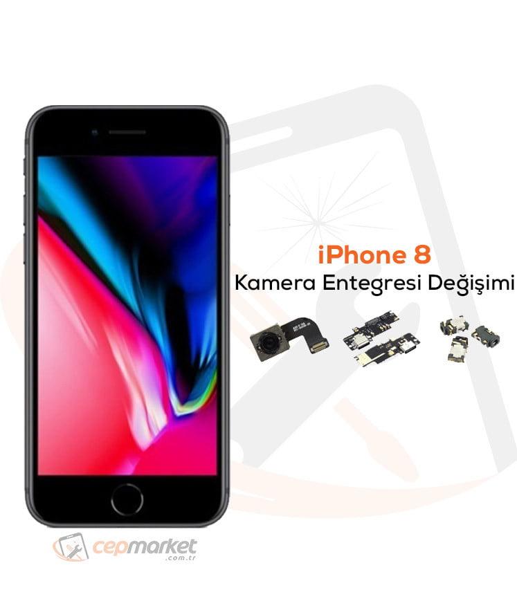 iPhone 8 Kamera Entegresi Değişimi