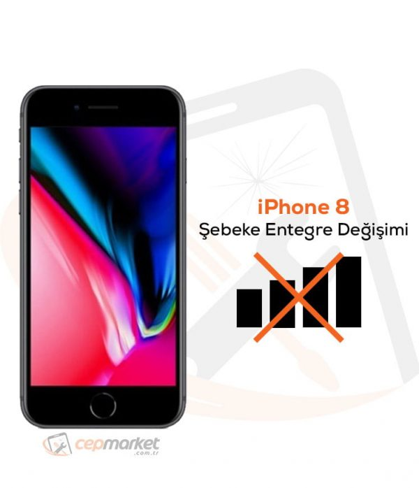 iPhone 8 Şebeke Entegre Değişimi