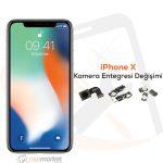 iPhone X Kamera Entegresi Değişimi