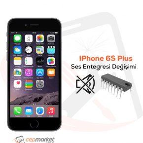 iPhone 6S Plus Ses Entegresi Değişimi
